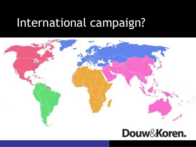 International campaign?