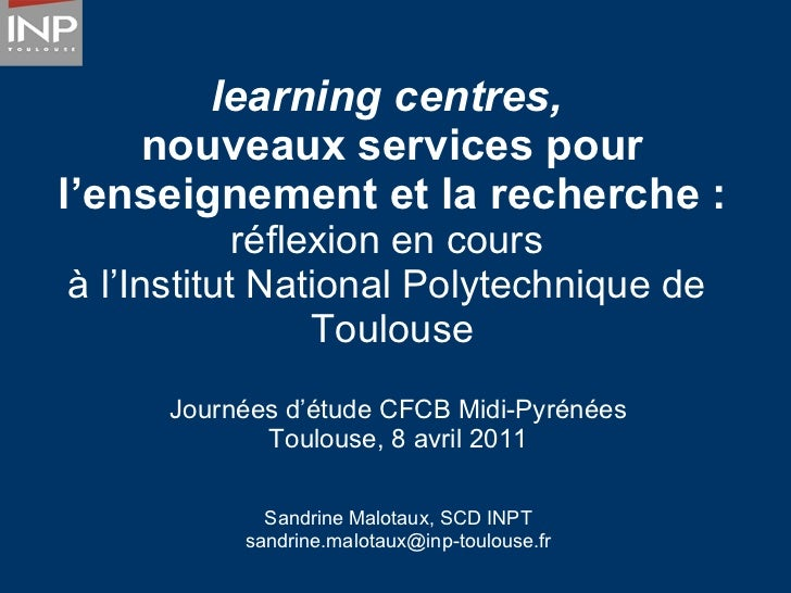 Learning centre : application du concept à l'INPT
