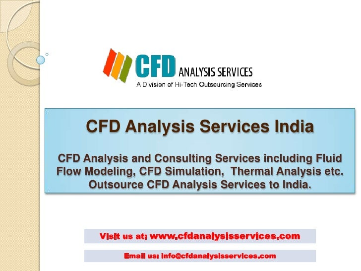 CFD Analysis Services IndiaCFD Analysis and Consulting Services including FluidFlow Modeling, CFD Simulation, Thermal Anal...