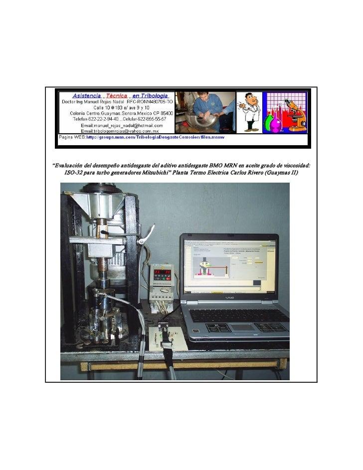 """""""EvaluacióndeldesempeñoantidesgastedeladitivoantidesgasteBMOMRNenaceitegradodeviscosidad:     ISO32paratu..."""