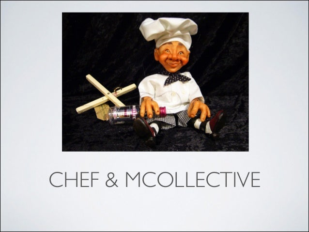CHEF & MCOLLECTIVE