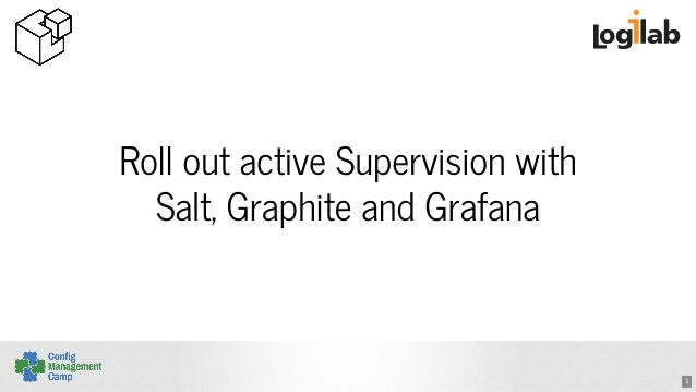 http://image.slidesharecdn.com/cfgmgmtcamp2016activesupervisionwithsalt-160203131954/95/cfgmgmtcamp-2016-roll-out-active-supervision-with-salt-graphite-and-grafana-1-638.jpg?cb=1454505737