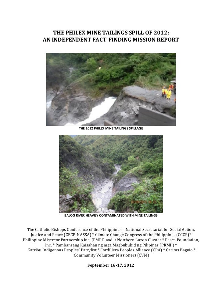 THE PHILEX MINE TAILINGS SPILL OF 2012:          AN INDEPENDENT FACT-FINDING MISSION REPORT                             TH...