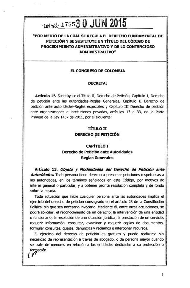 """-t~'N~:17553 oJUN 2015 """"POR MEDIO DE LA CUAL SE REGULA EL DERECHO FUNDAMENTAL DE PETICIÓN Y SE SUSTITUYE UN TÍTULO DEL CÓD..."""