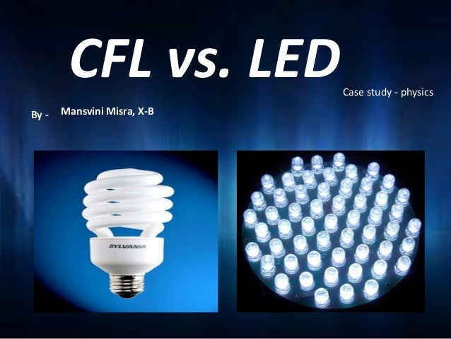 CFL vs. LED