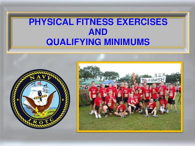 PHYSICAL FITNESS EXERCISES            AND   QUALIFYING MINIMUMS