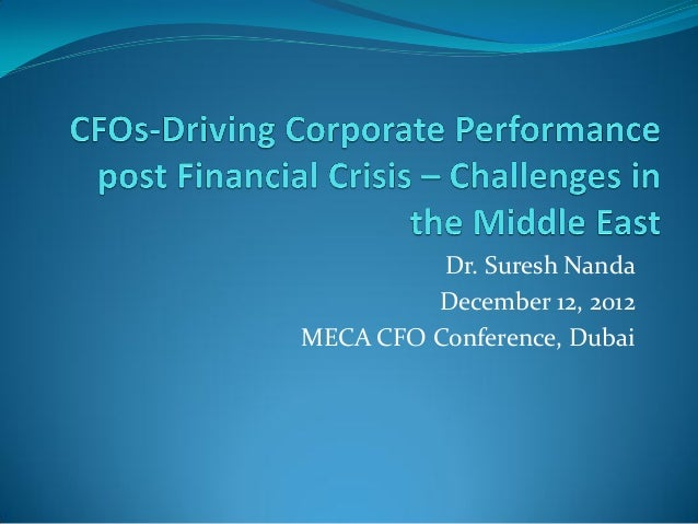 CFO- Driving Corporate Performance Post Financial Crisis
