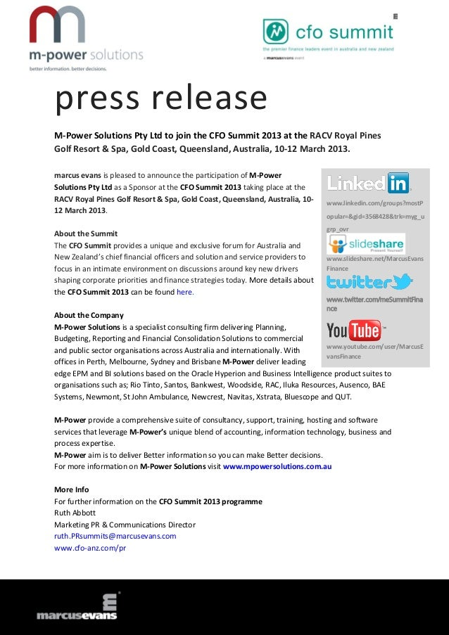 press releaseM-Power Solutions Pty Ltd to join the CFO Summit 2013 at the RACV Royal PinesGolf Resort & Spa, Gold Coast, Q...