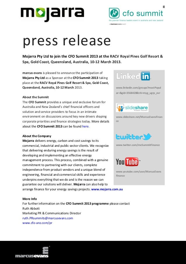 press releaseMojarra Pty Ltd to join the CFO Summit 2013 at the RACV Royal Pines Golf Resort &Spa, Gold Coast, Queensland,...
