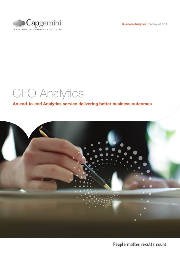 Business Analytics the way we do itCFO AnalyticsAn end-to-end Analytics service delivering better business outcomes