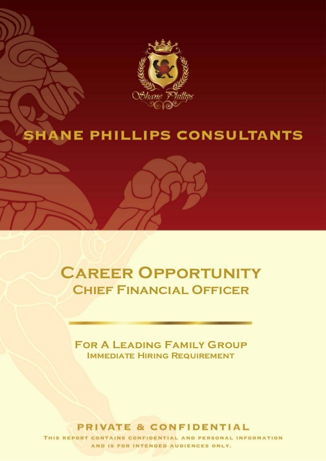Career Opportunity Chief Financial Officer For A Leading Family Group  Immediate Hiring Requirement