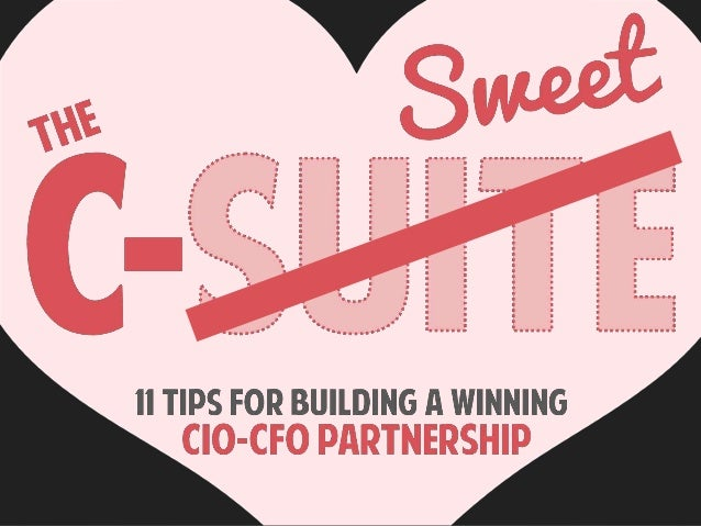 http://focus.forsythe.com/articles/264/Building-a- Successful-CIO-CFO-Relationship-7-Tips-for-CIOs http://focus.forsythe.c...