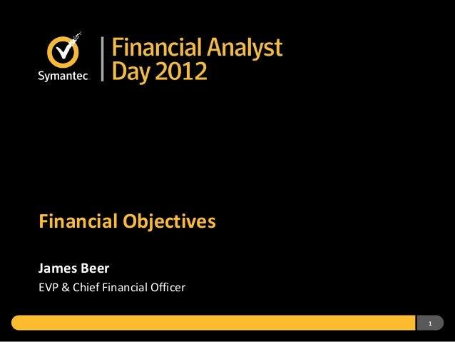 1Financial ObjectivesJames BeerEVP & Chief Financial Officer