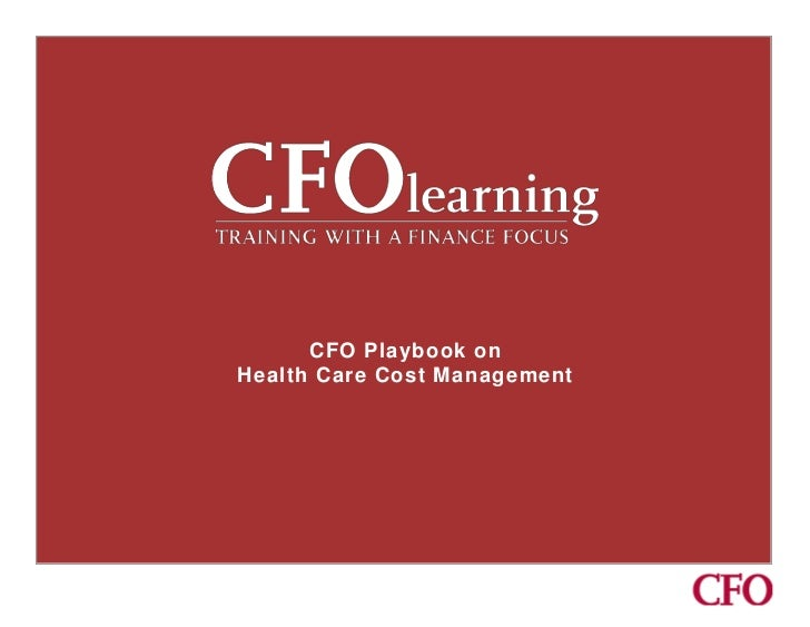 CFO Playbook onHealth Care Cost Management