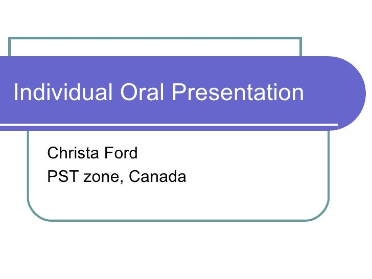 Individual Oral Presentation  Christa Ford PST zone, Canada