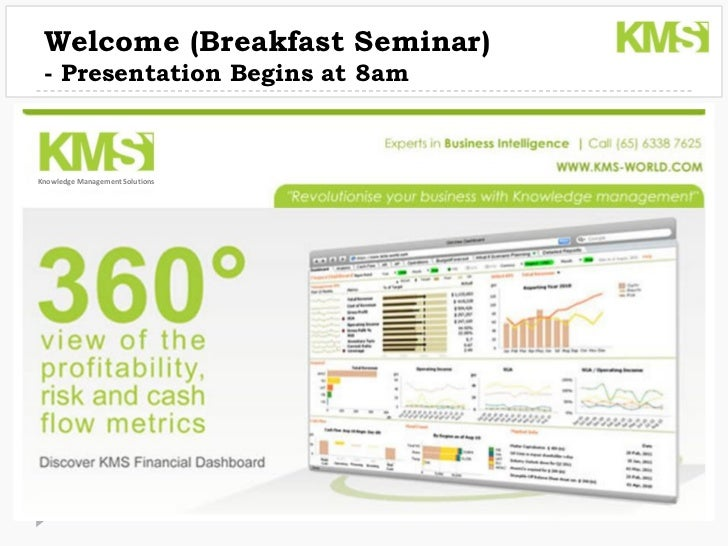 Welcome (Breakfast Seminar) - Presentation Begins at 8amKnowledge Management Solutions