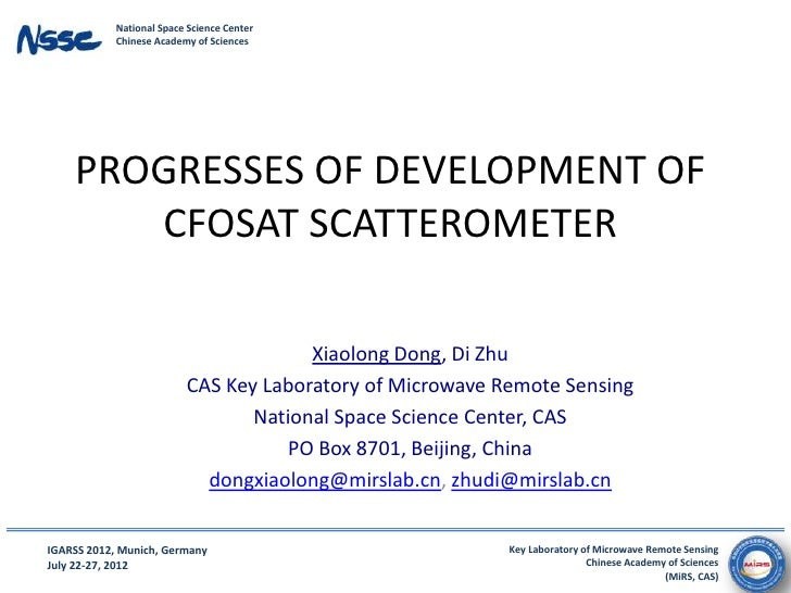National Space Science Center            Chinese Academy of Sciences    PROGRESSES OF DEVELOPMENT OF       CFOSAT SCATTERO...