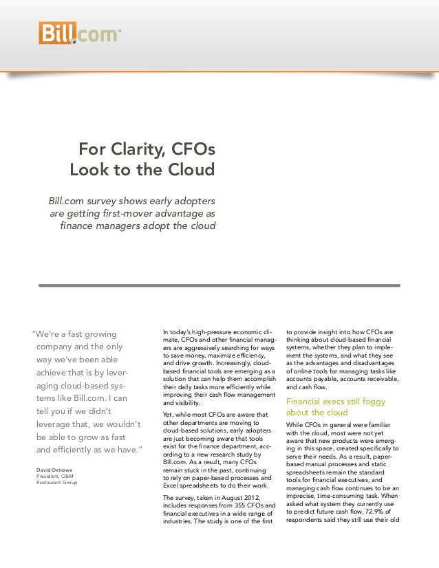 For Clarity, CFOs             Look to the Cloud     Bill.com survey shows early adopters     are getting first-mover advan...