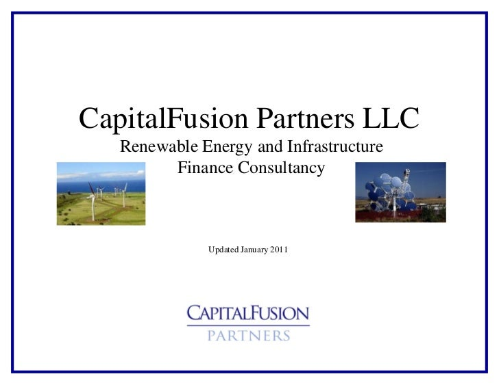 CapitalFusion Partners LLC   Renewable Energy and Infrastructure         Finance Consultancy              Updated January ...