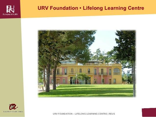 URV Foundation • Lifelong Learning Centre     URV FOUNDATION – LIFELONG LEARNING CENTRE | REUS