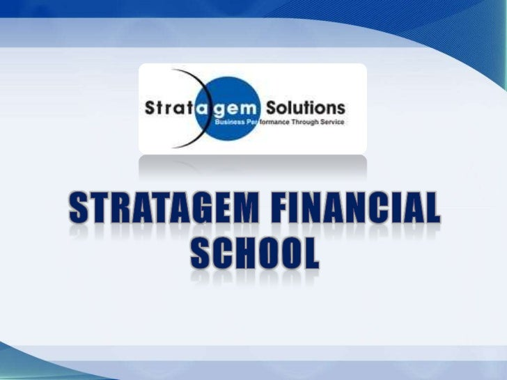 Stratagem financial school<br />