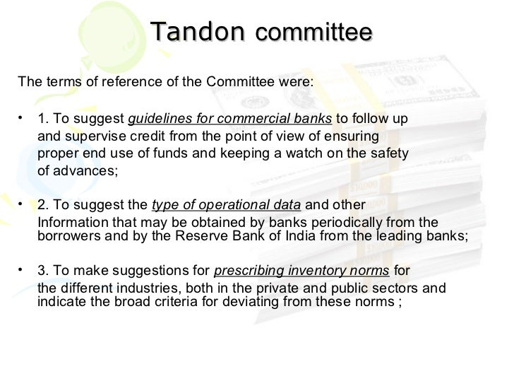 tandon committee The observation and recommendations made by tandon committee were.