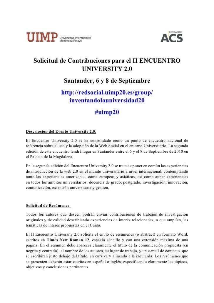 Solicitud de Contribuciones para el II ENCUENTRO                      UNIVERSITY 2.0                       Santander, 6 y ...