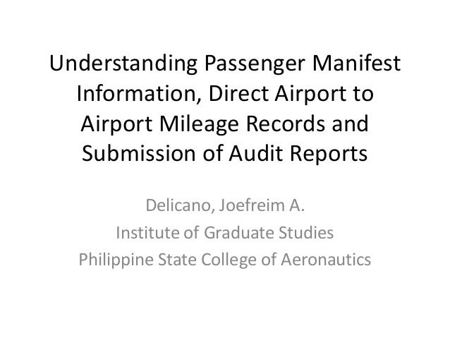Understanding Passenger Manifest Information, Direct Airport to Airport Mileage Records and Submission of Audit Reports De...