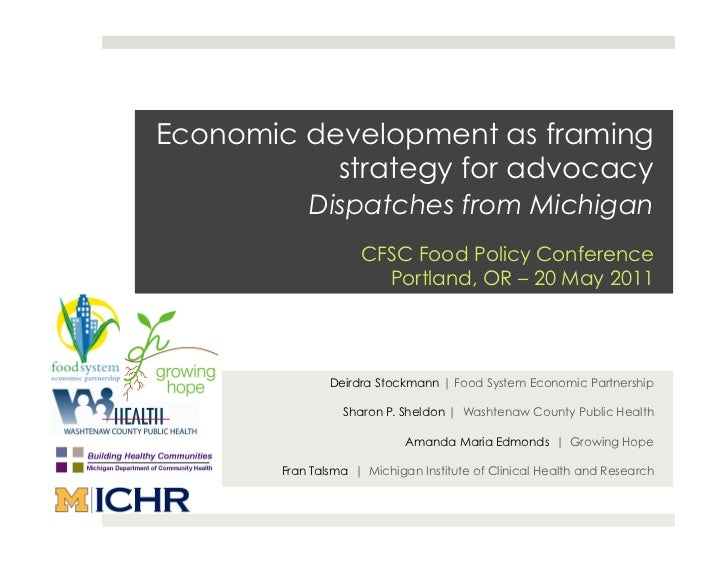 Economic development as framing           strategy for advocacy            Dispatches from Michigan                     CF...
