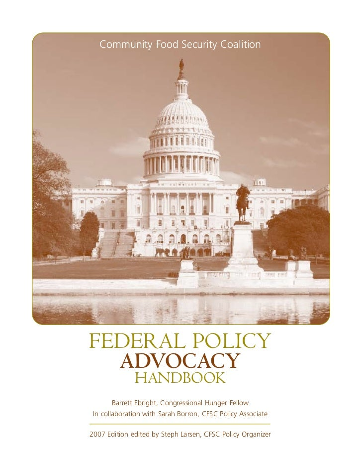 Community Food Security CoalitionFEDERAL POLICY  ADVOCACY              HANDBOOK        Barrett Ebright, Congressional Hung...