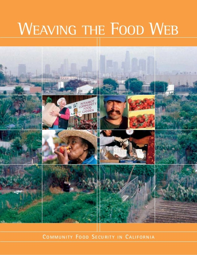 COMMUNITY FOOD SECURITY IN CALIFORNIA WEAVING THE FOOD WEB