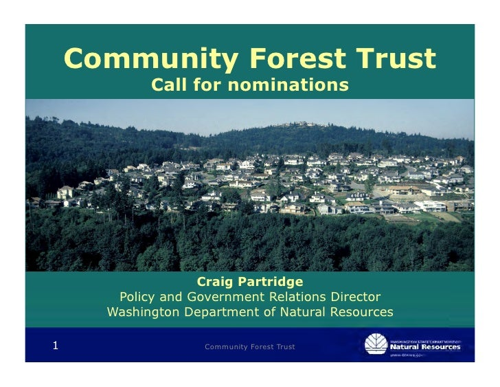 Community Forest Trust            Call for nominations                   Craig Partridge       Policy and Government Relat...