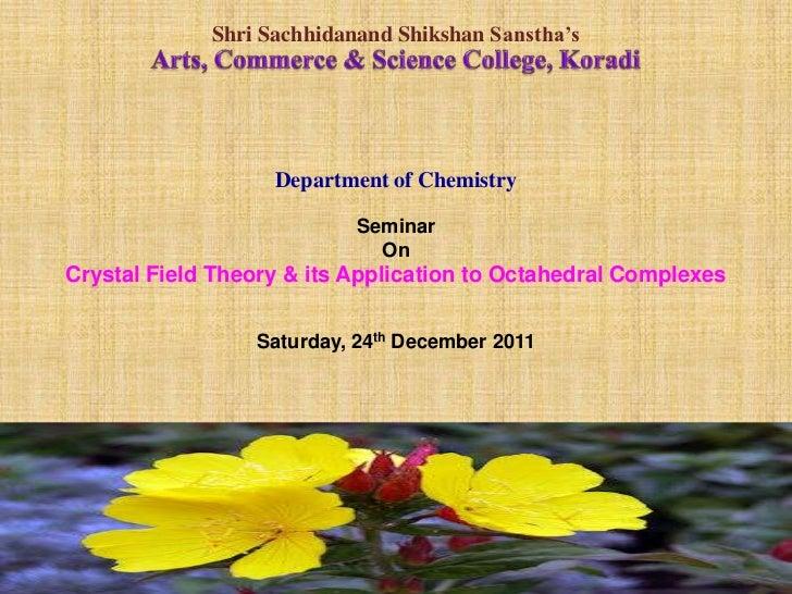 Shri Sachhidanand Shikshan Sanstha's                   Department of Chemistry                           Seminar          ...