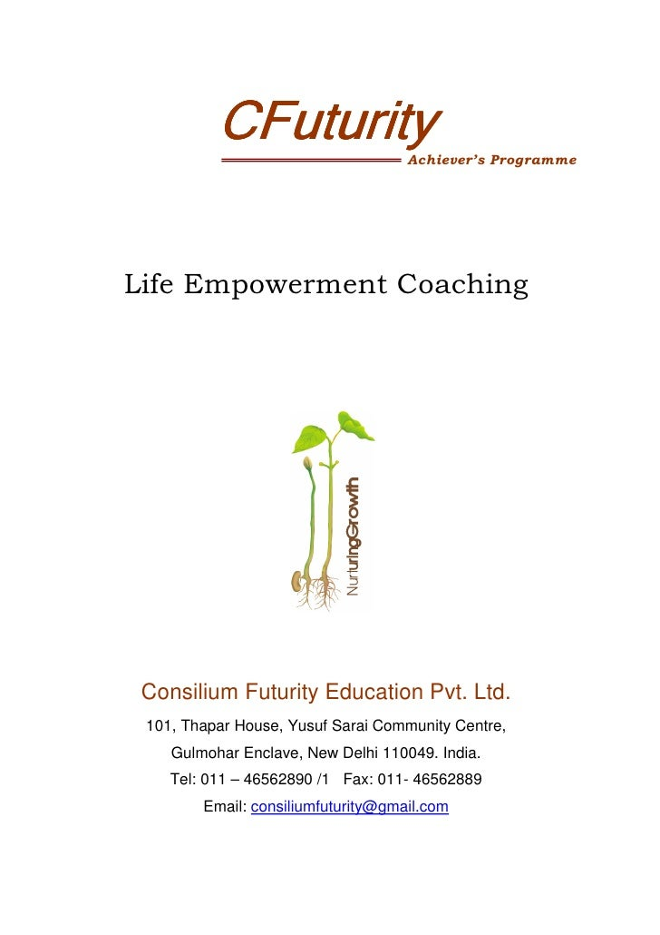 CFuturity                 Achiever's ProgrammeLife Empowerment Coaching Consilium Futurity Education Pvt. Ltd. 101, Thapar...