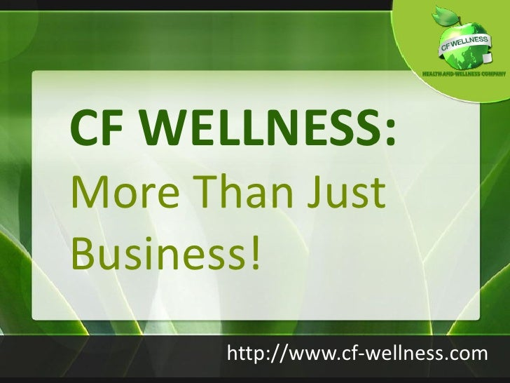 Cf wellness   more than just business