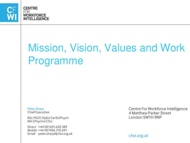 Mission, Vision, Values and Work Programme