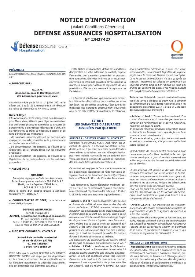 PRÉAMBULE Le contrat DEFENSE ASSURANCES HOSPITALISATION est : • SOUSCRIT PAR : A.D.A.M. Association pour le Développement ...