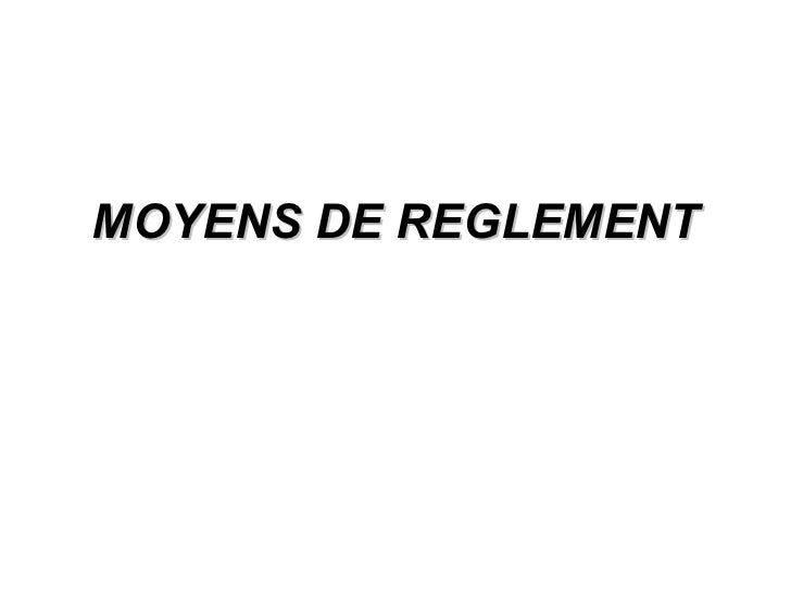 MOYENS DE REGLEMENT