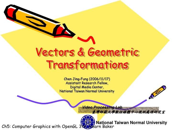 CG OpenGL vectors geometric & transformations-course 5