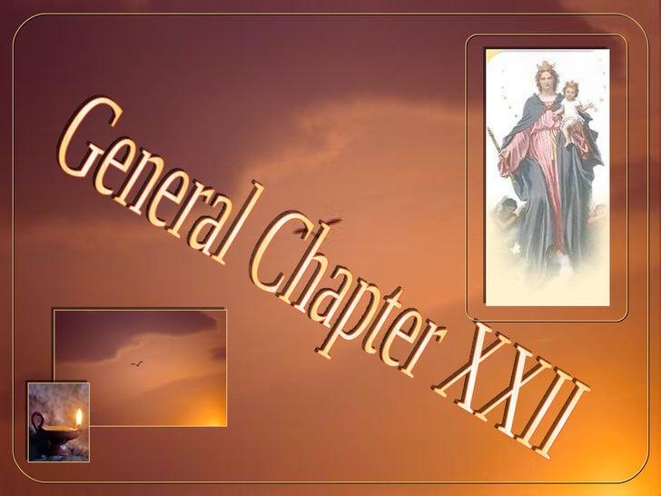 General Chapter XXII