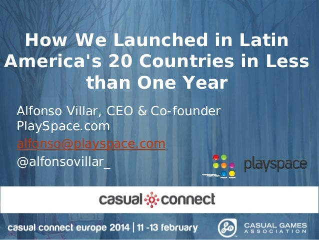 How we launched in Latin America's 20 Countries in less than 1 year
