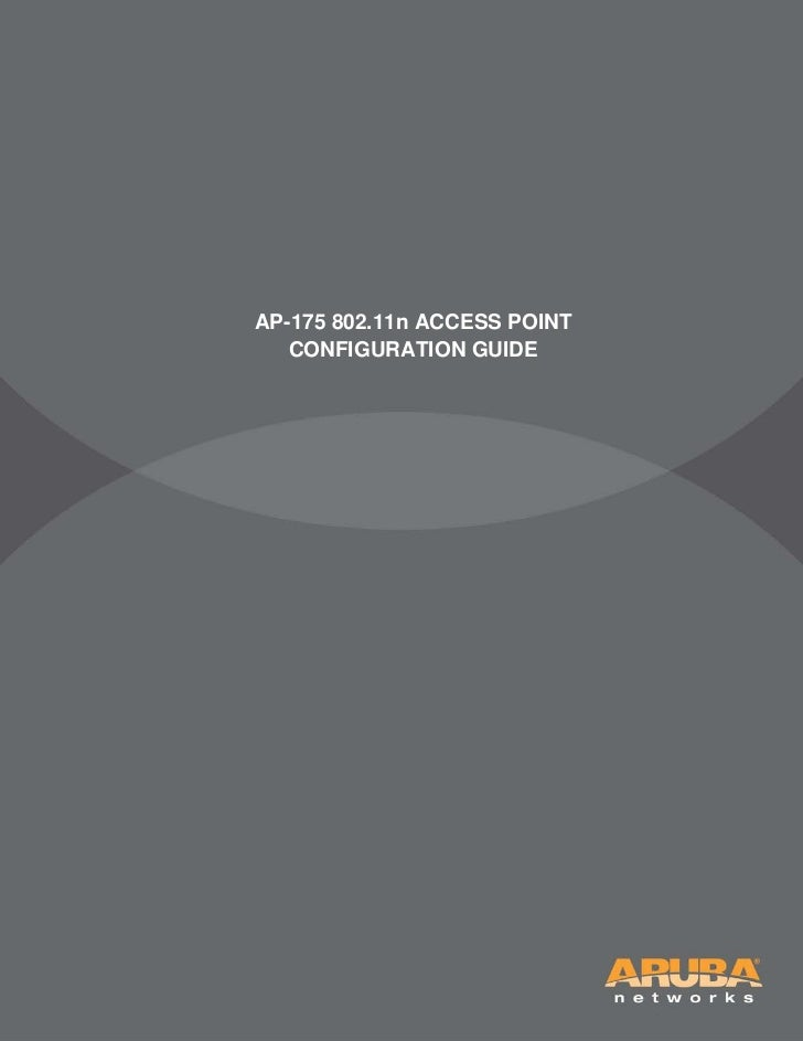 AP-175 802.11n ACCESS POINT   CONFIGURATION GUIDE
