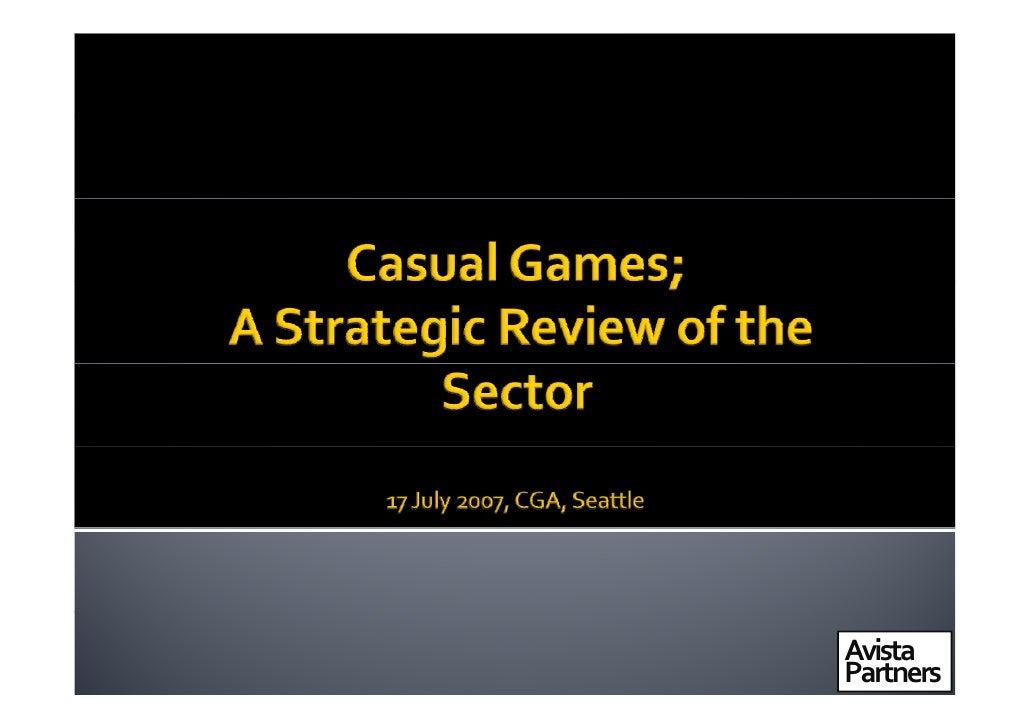 Casual Games; A Strategic Review of the Sector