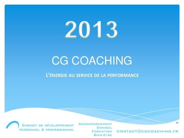 CG COACHINGL'ÉNERGIE AU SERVICE DE LA PERFORMANCE