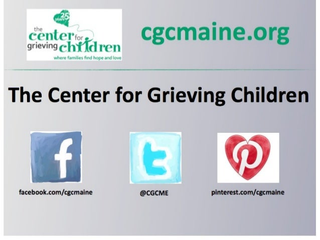 Social Media and The Center for Grieving Children