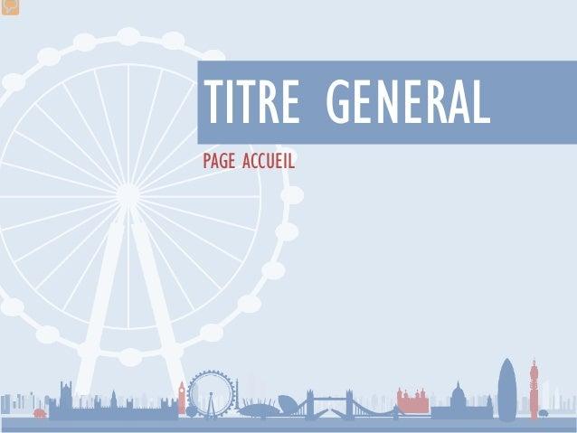 PAGE ACCUEIL TITRE GENERAL