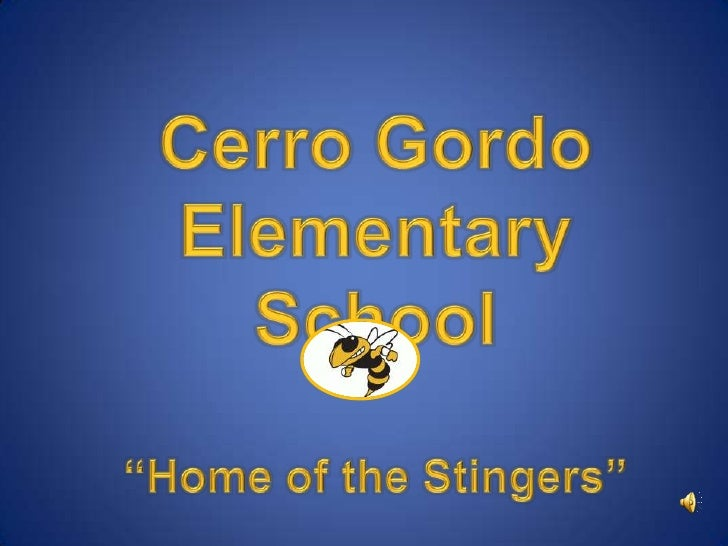 "Cerro Gordo Elementary School""Home of the Stingers""<br />"