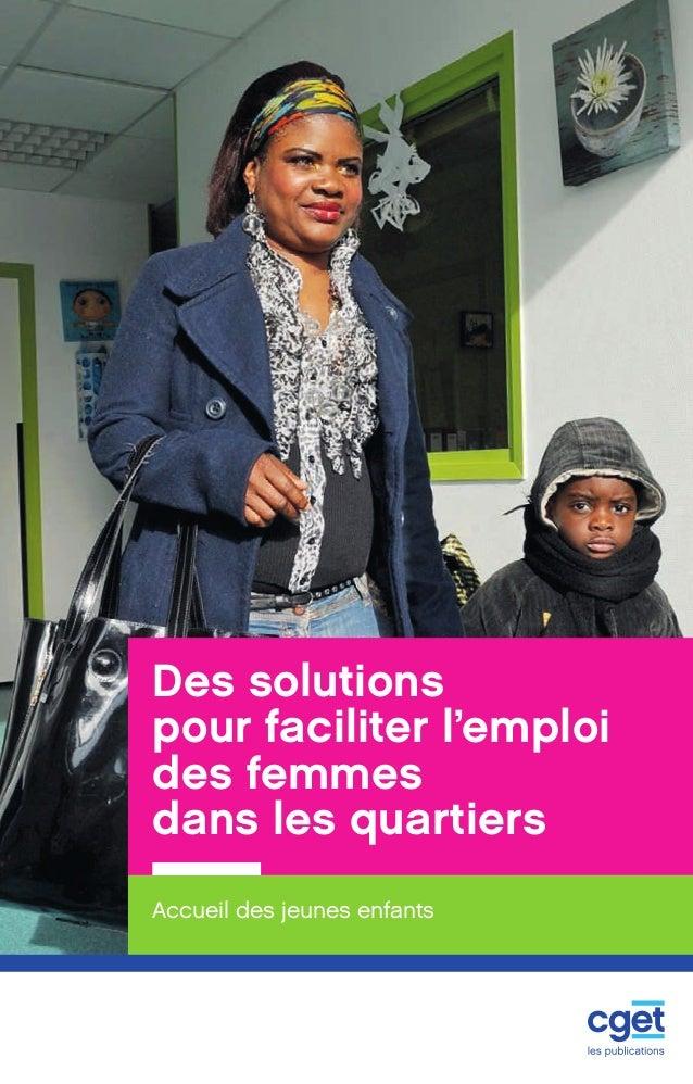 Comment aider les parents de jeunes enfants à concilier vie professionnelle et vie familiale dans les quartiers prioritair...
