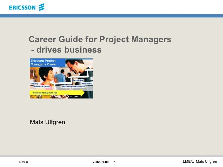Career Guide for Project Managers   - drives business Mats Ulfgren