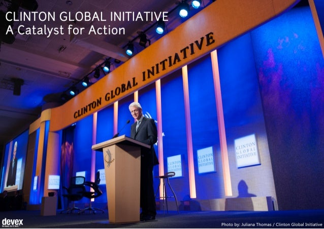Clinton Global Initiative: A Catalyst for Action